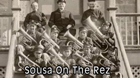 Sousa On The Rez