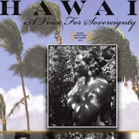 Hawaii – A Voice for Sovereignty