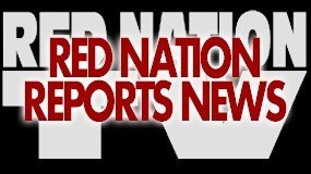 Red Nation Reports News