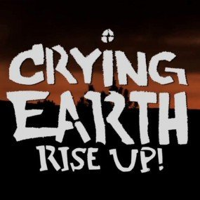 Crying Earth Up Rise