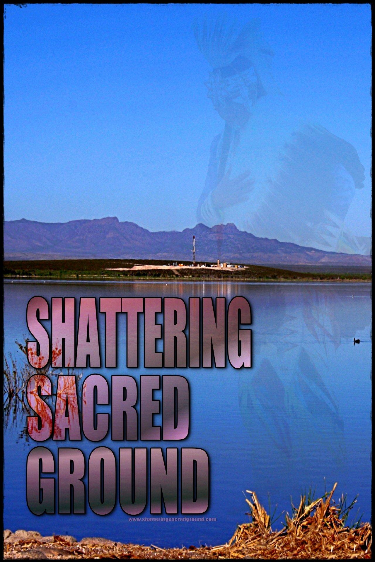 Shattering Sacred Ground
